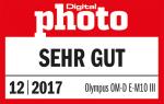 "DigitalPHOTO 12/2017, Einzeltest, OM-D E-M10 Mark III Award ""Sehr gut"""